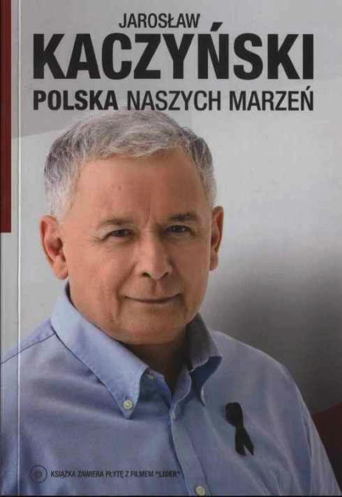 Jaros�aw Kaczy?ski - Polska Naszych Marze? [2011] [.pdf]