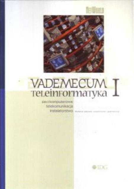 Vademecum teleinformatyka - tom 1 [eBook PL]