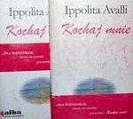 Avalli Ippolita - Kochaj mnie [audiobook PL]